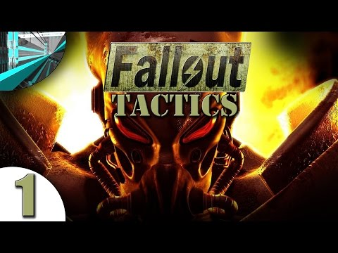 Let's Play Fallout: Tactics (part 1 - New Blood)