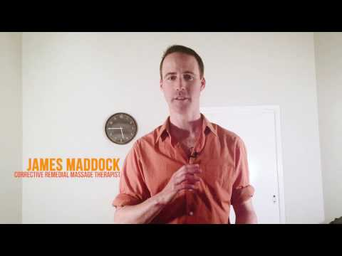 What Do You Do Best? - James Maddock, Corrective Remedial Massage