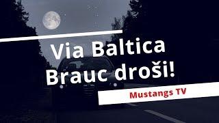 Via Baltica. Brauc droši!