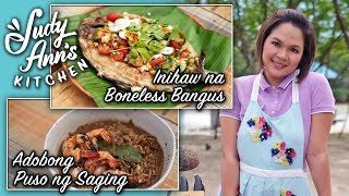 [Judy Ann's Kitchen 11] Ep 4 : Inihaw na Bangus and Adobong Puso ng Saging | Holy Week Dishes