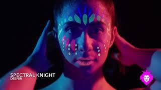 Spectral Knight - Deeper