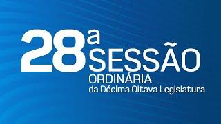 28ª Sessão Ordinária da Décima Oitava Legislatura - TV CÂMARA ITANHAÉM