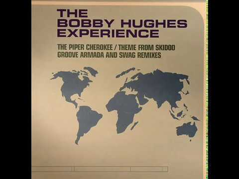 The Bobby Hughes Experience  -  The Piper Cherokee (Swag Velour Dub Remix)