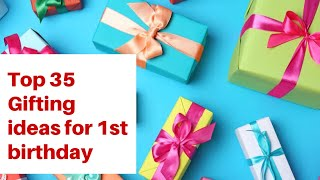 Birthday Gifts For 1 Year Old | First Birthday Gift Ideas
