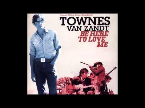 Townes Van Zandt   If I Needed You