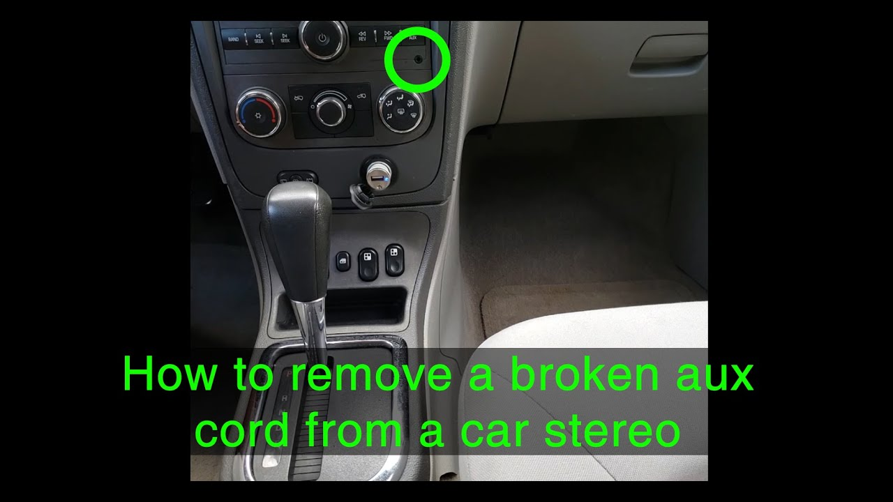 How to remove a broken aux cord from a car stereo