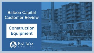 Construction Equipment Financing | Balboa Capital Review