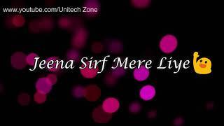 vuclip 😊 Jeena Sirf Mere Liye ❤ || ❤ Female Version || Old : Sad 😞 : Love ❤ WhatsApp Status Video 😊