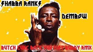 DEMBOW - SHABBA RANKS (BUTCH ZURC BACK YUH FIST BUDDY RMX) - 99 BPM