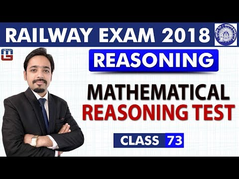 RRB | Railway ALP / Group D | Mathematical Reasoning Test | Class- 73 | Reasoning | 8 PM