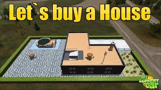 MY SUMMER CAR - BUYING A  NEW HOUSE !!