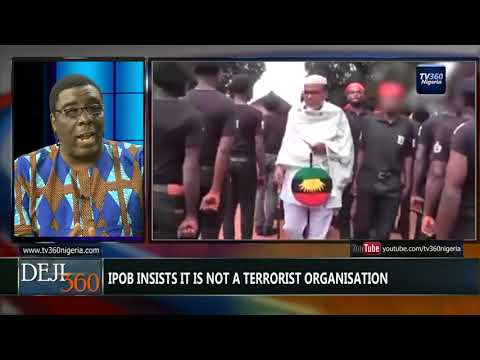 DEJI360 EP 176 Part 1: Is IPOB a terrorist organisation? (Nigerian News)