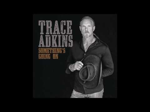 Trace Adkins  Hang