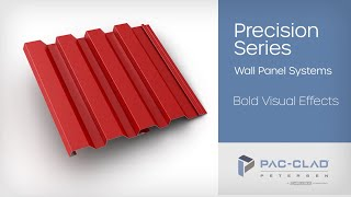 Precision Series Wall Panel Systems - Overview