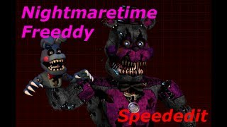 Speededit NightmareTime Freddy remake