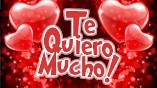 Repeat youtube video Te Quiero Mucho | Etiquetate.net