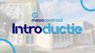 Introductie Mavo Centraal