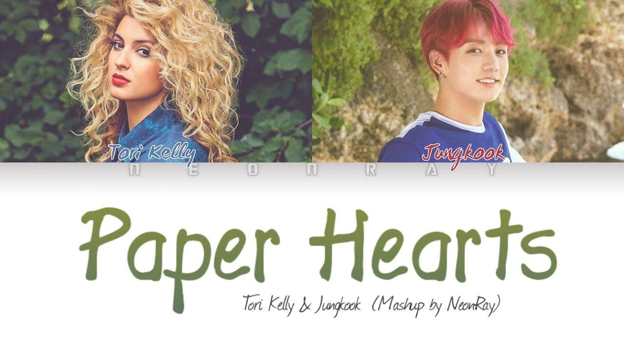 Tori Kelly & BTS Jungkook - 'Paper Hearts' (Mashup) [Color Coded Eng Lyrics]