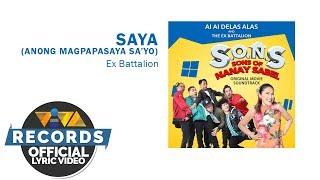 Saya — Ex Battalion | S.O.N.S (Sons Of Nanay Sabel) OST [Official Lyric Video]