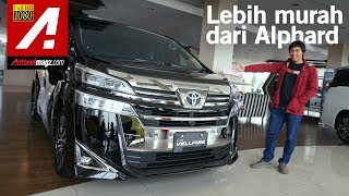 Toyota Vellfire Facelift 2018 First Impression Review by AutonetMagz