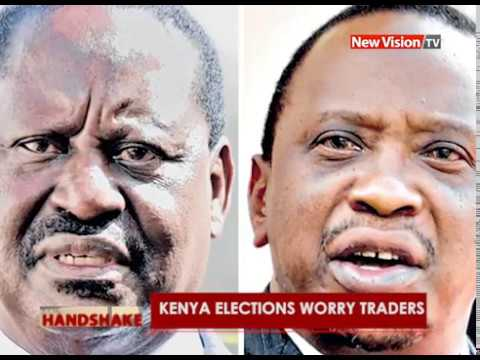 Kenya Elections worry Ugandan traders