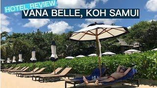 HOTEL REVIEW: VANA BELLE, KOH SAMUI