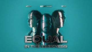 """Steve Aoki + Jolin Tsai + MAX """"Equal In The Darkness"""" [Official Visualizer]"""