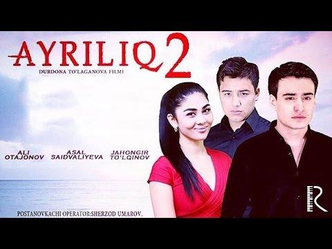 Ayriliq 2 (o'zbek film) | Айрилик 2 (узбекфильм) #UydaQoling
