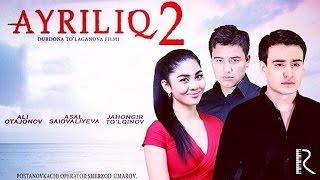 Ayriliq-2 (o'zbek film) | �������-2 (����������)