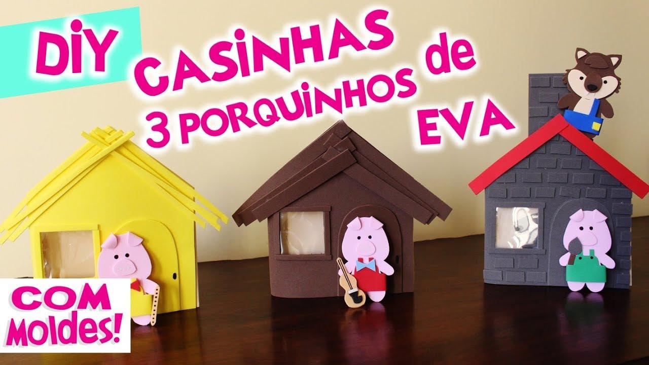 3 PORQUINHOS : CASINHAS DE EVA   COMO FAZER CASINHA 3 PORQUINHOS EM EVA    BLOG CRIATIVO