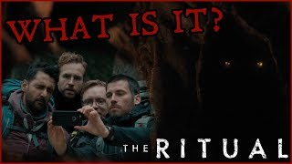 What is the Monster in The Ritual? The Ritual Monster Explained!