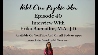 Interview With Erika Buenaflor About Curanderismo And Shamanism - Episode 40 Part 2