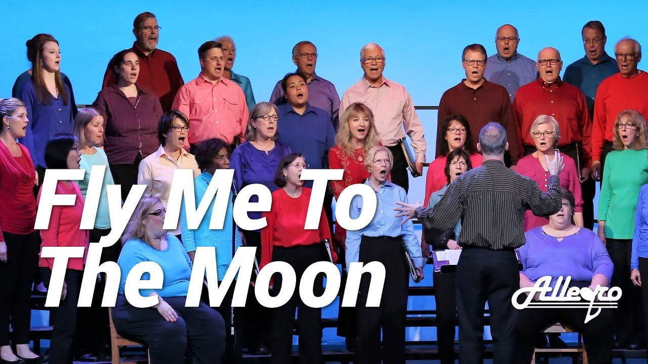 Fly Me To The Moon (In Other Words) | Allegro Community Chorus