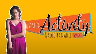 NADIE TANADIE - Daily Activity (Vlog) - Shooting Menembus Mata Batin