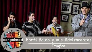 Porfi Baloa y sus Adolescentes perform Tragico