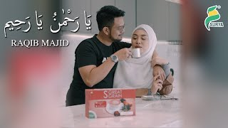 Raqib Majid - Ya Rahman (Official MV) HD