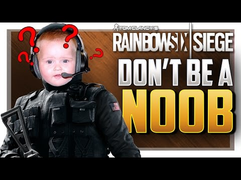 5 THINGS ONLY NOOBS DO IN Rainbow Six Siege!