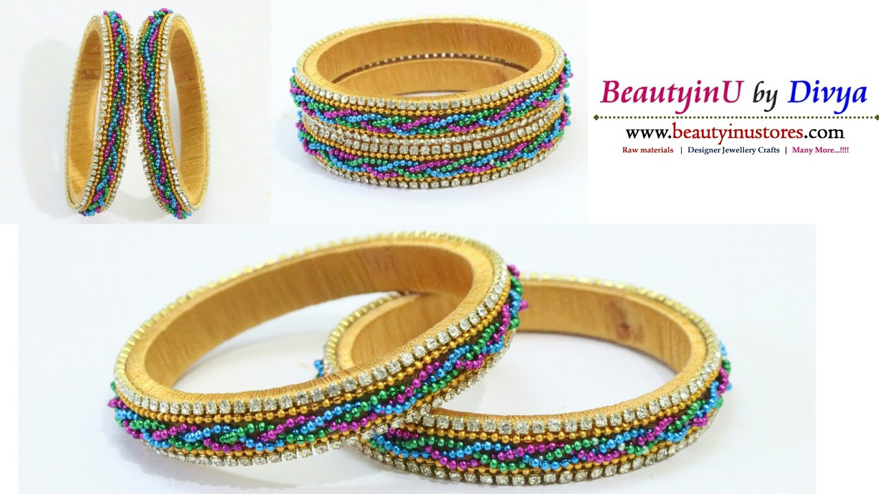 Making of Simple Designer Silk Thread Bangles Using Color Ball ...