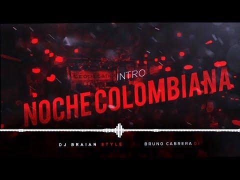 INTRO NOCHE COLOMBIANA + PERREO RKT - BRUNO CABRERA FT. DJ BRAIAN STYLE