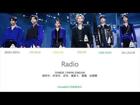 Chuang2021 Radio Lyrics (ENGLISH, CHINESE, PINYIN)