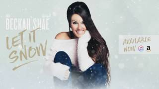 Beckah Shae - Have Yourself A Merry Little Christmas (feat. Joy & Grace)