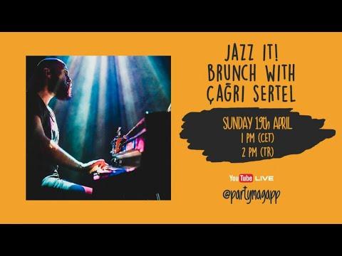 Jazz It! Brunch With Çağrı Sertel