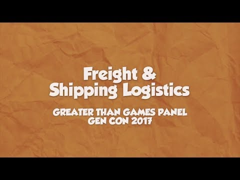 Freight & Shipping Logistics - Gen Con 2017