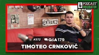 Podcast Inkubator  #372 Q&A 179 - Timoteo Crnković