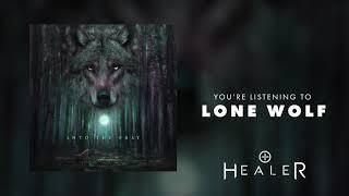 Healer - Lone Wolf (Official Audio Stream)