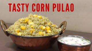 Corn pulao|corn rice|sweet corn pulao| sweet corn rice