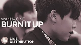 Video WANNA ONE - Burn It Up (Line Distribution) download MP3, 3GP, MP4, WEBM, AVI, FLV Agustus 2017