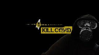 YouTube動画:KILL COVID カイキゲッショク