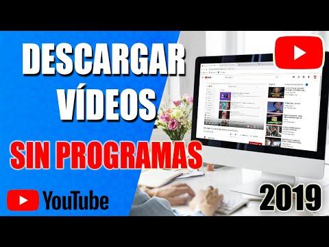 Descargar Vídeos de Youtube Sin Programas PC 2019