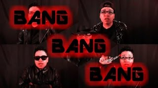Big Bang (빅뱅) - BANG BANG BANG (English Cover)